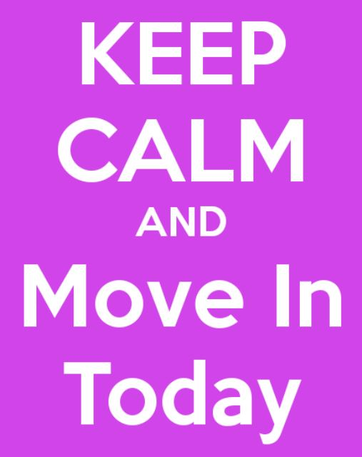 move - keep calm n move in today pink background white text