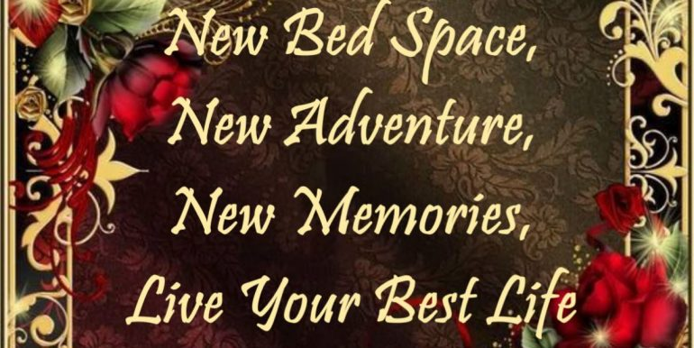 0 - New Bed Space, New Adventure, New Memories, Live Your Best Life